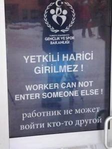 Arbeiter nix in andere Mensch rein!
